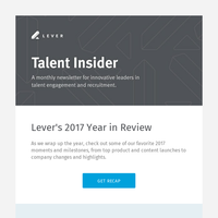 Talent Insider December - Year in Review, New Search Capabilities in Lever, Your 2018 Hiring Toolkit & more