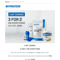 Final Call – 3 For 2 On All Products | Ends Midnight!