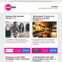 Pension Review Plan £12 | 'Bottomless' Prosecco & Dining @ JuJu £24 | Dinosaur in the Wild Tkt £18 | 2 Oktoberfest Tkts, Bratwurst & Beer £12 | PRINCE2 Course Bundle £29