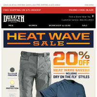 20% OFF Dry On The Fly Gear - Heat Wave Savings!