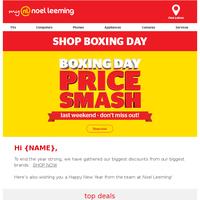 Boxing Day Price Smash - Last days!