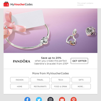 20% Off PANDORA - Find The Perfect Valentines Gift