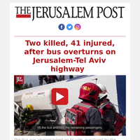 2 killed, 41 injured when bus flips in catastrophic road accident on major Israeli highway