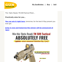 FN 509 Tactical Pistol w/ Optic - Free For Valentines Day (practically aims for you)