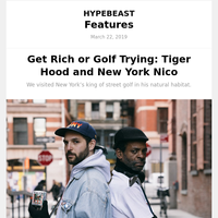 Get Rich or Golf Trying: Tiger Hood and New York Nico