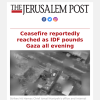 Ceasefire reportedly reached as IDF pounds Gaza all evening