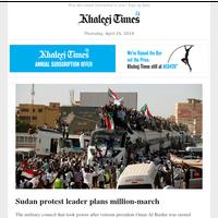 Sudan protest leader plans million-march; Heads roll, more held in Lanka raids: Dubai expat's family shocked by her death in Sri Lanka blasts