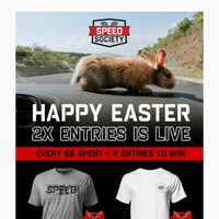 Happy Easter from Speed Society! Get Double Entries all Weekend 🏁