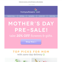 Exclusive: Mother's Day Pre-Sale!