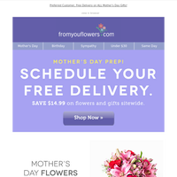 Shop Early, Save BIG & Schedule Your Delivery for Mom
