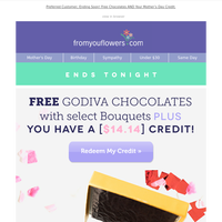 Last Chance! Free 🍫 + 💐 + your credit