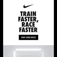 Nike Zoom Series: Every run faster