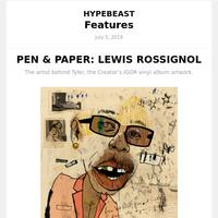PEN & PAPER: LEWIS ROSSIGNOL