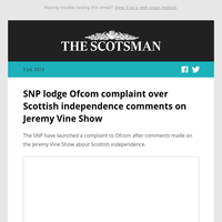 SNP lodge Ofcom complaint over Scottish independence comments on talk show