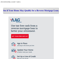 Retain your independence with a Reverse Mortgage loan.