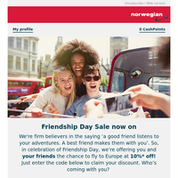 Happy Friendship Day, friends! Fly with yours at 10%* off