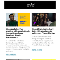 #SamosaTalks with Suvajyoti Ghosh, Facebook to change the name for Instagram and WhatsApp, Friendship Day campaigns and more | Social Media Newsletter