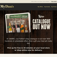 Hi {NAME} - CATALOGUE OUT NOW; Unbeatable prices on 100s of your favourites for Father's Day!