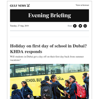 Holiday on first day of school? ; Aamir Khan's daughter; Expat sends Dh261 home, wins Dh1m