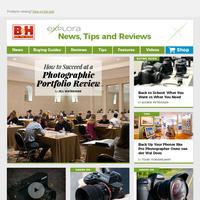 B&H Explora — Portfolio Review Tips, Onne van der Wal's Backup System, Back to School, & More!