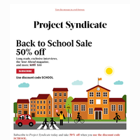 Back to School Special! Subscribe Now and Save 50%