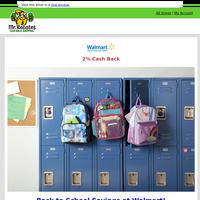 Walmart: Back to School Savings + 2% Cash Back!