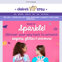 Sparkle your way back to school with Claire's Club!