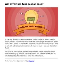 Will investors fund just an idea?