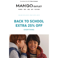 Back to school! EXTRA 25% off everything!