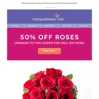Upgrade Special! Two Dozen Roses ONLY $10 More