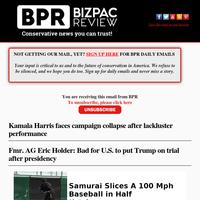 Kamala faces campaign collapse; AG Holder: bad idea to put Trump on trial & more