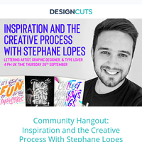 Community Hangout: Inspiration and the Creative Process with Lettering Artist Stephane Lopes