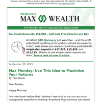 Max Monday: Use This Idea to Maximize Your Returns