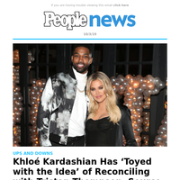 Will Khloé Kardashian get back with Tristan Thompson? She has 'toyed' with the idea, a source says