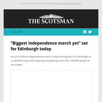 """Biggest independence march yet"" set for Edinburgh today"