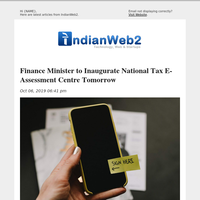 Finance Minister to Inaugurate National Tax E-Assessment Centre Tomorrow and More