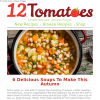 Hi Friend, Are You Ready For Soup Season? These 6 Recipes Will Keep You Warm This Fall