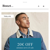20€ off autumn news & sale - today only! →