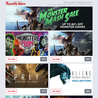Up to 80% off games in our Monster Mash Sale! Colossal savings on Monster Hunter, Prey, Monster Prom, and more!