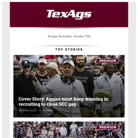A&M must keep winning in recruiting to close SEC gap & Aggies work to improve consistency after loss