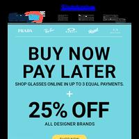 👍 Designer Sale: Buy Now, Pay Later + Get 25% Off All Designer Brands