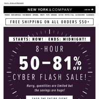 Cyber Flash Sale Starts NOW (50-81% Off)