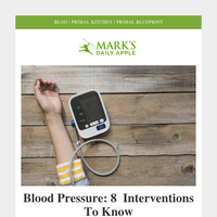 8 Blood Pressure Interventions | Fall Spice Smoothie | Which Lab Tests? | Spaghetti Squash Bowl  — Mark's Daily Apple