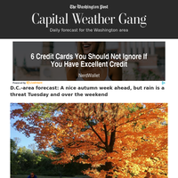 Capital Weather Gang: D.C.-area forecast: A nice autumn week ahead, but rain is a threat Tuesday and over the weekend