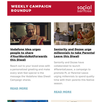 Vodafone Idea urges people to share #YourWordsNotForwards this Diwali; Seniority and Dozee urge millennials to take Parental Leave this Diwali; Philips India spreads awareness on childhood pneumonia with #HarSaansMeinZindagi  | Social Media Newsletter