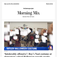 Morning Mix: 'Intolerably offensive': Boy's Nazi costume at elementary school Halloween parade sparks outrage