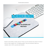 RESTOCK: Get your FREE Sneaker News Back To School Kit