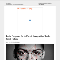 India Prepares for A Facial Recognition Tech-fused Future and More