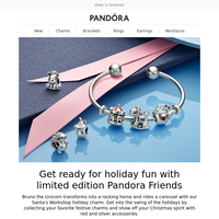 {NAME}, the holidays just got sweeter with limited edition Pandora Friends!