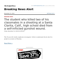 Breaking News: The student who killed two of his classmates in a shooting at a Santa Clarita, Calif., high school died from a self-inflicted gunshot wound.